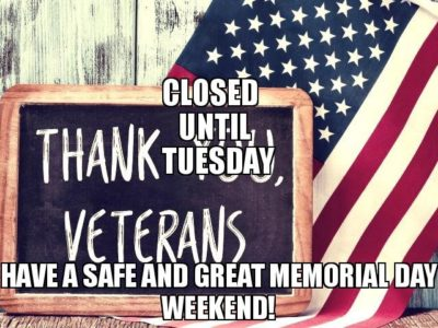 LGS Business Hours for week of May 21st – May 27th in observance of Memorial Day